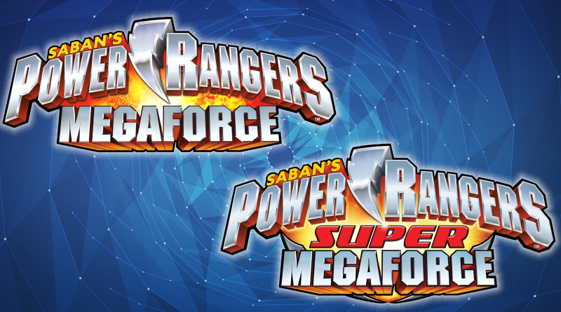 Power Rangers Megaforce / Super Megaforce